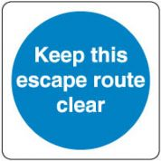 Mandatory Safety Sign - Keep This Escape 102